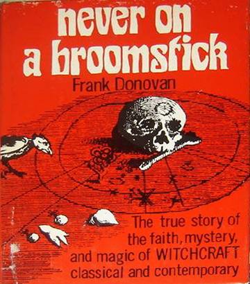 Never on a Broomstick